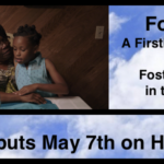 """Foster"" A Firsthand Look at Foster Care in the U.S. Debuts on HBO May 7th"