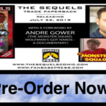 """The Sequels"" Trade Paperback with Foreword by Andre Gower Available for Pre-Order"