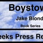 """BOYSTOWN"" | Book Series by Jake Biondi"