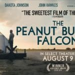"Andrea's Angle | ""Peanut Butter Falcon"": Charming and Genuine"