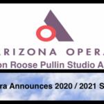 Arizona Opera Announces the 2020 / 2021 Marion Roose Pullin Studio Artists