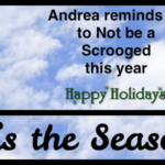 """Andrea reminds us to not be a """"Scrooged"""" this year"""