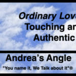 """Andrea's Angle   """"Ordinary Love"""" is Touching and Authentic"""