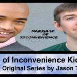 Marriage of Inconvenience Kickstarter   A Dekkoo Original Series by Jason T Gaffney